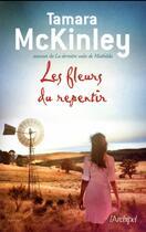Couverture du livre « Les fleurs du repentir » de Tamara Mckinley aux éditions Archipel