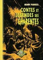 Couverture du livre « Contes et légendes des Charentes » de Henry Panneel aux éditions Editions Des Regionalismes