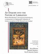 Couverture du livre « An enquiry into the nature of liberation : Bhatta Ramakantha's paramoksanirasakarikavrtti » de Alex Watson et Dominic Goodall aux éditions Ecole Francaise Extreme Orient