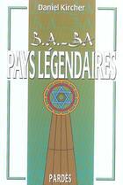 Couverture du livre « Pays légendaires » de Daniel Kircher aux éditions Pardes