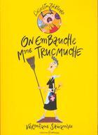 Couverture du livre « On Embauche Mme Trucmuche » de Veronique Sauquere aux éditions Frimousse