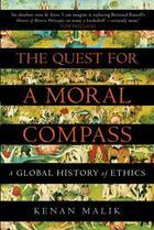 Couverture du livre « The Quest for a Moral Compass » de Malik Kenan aux éditions Atlantic Books