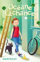 Couverture du livre « Océane Lachance t.1 ; le méli-mélo » de Isabelle Boisvert aux éditions Hachette Romans