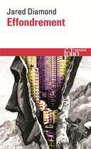 Couverture du livre « Effondrement ; comment les sociétés décident de leur disparition ou de leur survie » de Jared Diamond aux éditions Gallimard