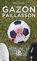 Couverture du livre « Gazon paillasson » de Herve Mestron aux éditions Lbs Selection