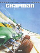 Couverture du livre « Chapman t.1 ; les premières victoires » de Denis Bernard et Christian Papazoglakis et Robert Paquet et Nedzad Kamenica aux éditions Glenat