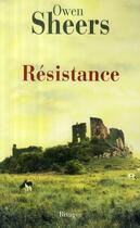 Couverture du livre « Résistance » de Owen Sheers aux éditions Rivages
