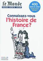Couverture du livre « Connaissez-vous l'histoire de France ? » de Collectif aux éditions Rue Des Ecoles