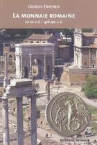 Couverture du livre « La monnaie romaine » de Georges Depeyrot aux éditions Errance