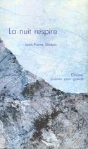 Couverture du livre « La Nuit Respire » de Jean-Pierre Simeon aux éditions Cheyne