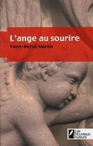 Couverture du livre « L'ange au sourire » de Yann-Herve Martin aux éditions Les Nouveaux Auteurs