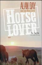 Couverture du livre « Horse lover » de Alan Day aux éditions Au Diable Vauvert