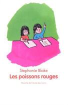 Couverture du livre « Les poissons rouges » de Stephanie Blake aux éditions Ecole Des Loisirs