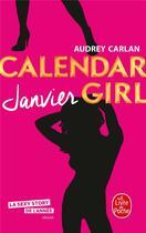 Couverture du livre « Calendar girl T.1 ; janvier » de Audrey Carlan aux éditions Lgf