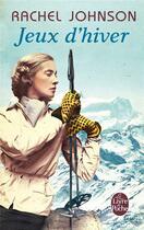 Couverture du livre « Jeux d'hiver » de Rachel Johnson aux éditions Lgf