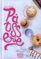 Couverture du livre « La pâtisserie » de Coralie Ferreira aux éditions Mango