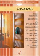 Couverture du livre « Chauffage - bois,, charbon, fioul, electro-fioul, gaz, condensation » de Michel Matana aux éditions Alternatives
