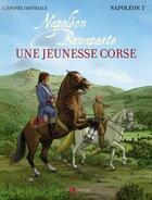 Couverture du livre « Napoléon Bonaparte ; une jeunesse corse » de Jean-Baptiste Marcaggi aux éditions Le Rubicon