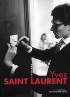 Couverture du livre « Yves Saint Laurent » de Sylviane Degunst aux éditions Huitieme Jour