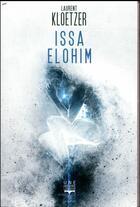 Couverture du livre « Issa Elohim » de Laurent Kloetzer aux éditions Le Belial