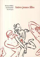 Couverture du livre « Autres jeunes filles » de Richard Millet aux éditions Fata Morgana