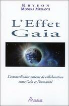 Couverture du livre « L'effet gaia » de Kryeon & Monika Mura aux éditions Ariane