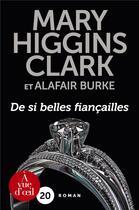 Couverture du livre « De si belles fiançailles » de Mary Higgins Clark et Alafair Burke aux éditions A Vue D'oeil