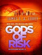 Couverture du livre « Gods of Risk » de James S. A. Corey aux éditions Little Brown Book Group Digital