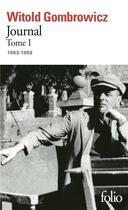 Couverture du livre « Journal T1 » de Witold Gombrowicz aux éditions Gallimard