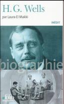 Couverture du livre « H. G. Wells » de Laura El Makki aux éditions Gallimard
