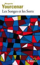 Couverture du livre « Les songes et les sorts » de Marguerite Yourcenar aux éditions Gallimard