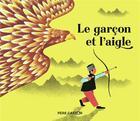 Couverture du livre « Le garcon et l'aigle » de Nathalie Beau aux éditions Pere Castor