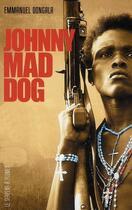 Couverture du livre « Johnny mad dog (édition 2008) » de Emmanuel Dongala aux éditions Serpent A Plumes