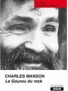 Couverture du livre « Le Gourou du rock » de Charles Masson aux éditions Camion Blanc