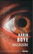 Couverture du livre « Kallocaïne » de Karin Boye aux éditions Moutons Electriques