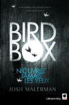 Couverture du livre « Bird box » de Josh Malerman aux éditions Calmann-levy