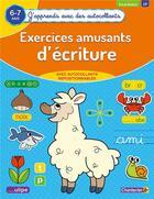 Couverture du livre « J'apprends avec des autocollants - exercices amusants d'ecritures (6-7 a) » de Collectif aux éditions Chantecler