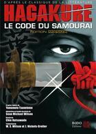 Couverture du livre « Hagakure ; le code du samouraï » de Sean Michael Wilson et Chie Kutsuwada aux éditions Budo