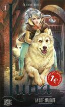 Couverture du livre « Luna t.1 ; la cité maudite » de Elodie Tirel aux éditions Michel Quintin