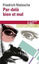 Couverture du livre « Par-dela bien et mal » de Friedrich Nietzsche aux éditions Gallimard