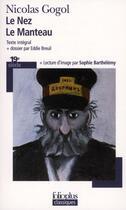 Couverture du livre « Le nez ; le manteau » de Nicolas Gogol et Sophie Barthelemy et Eddie Breuil aux éditions Gallimard