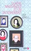 Couverture du livre « Quatre naissances et un enterrement » de Lisa Jewell aux éditions Presses De La Cite