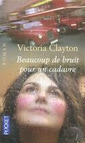 Couverture du livre « Beaucoup de bruit pour un cadavre » de Victoria Clayton aux éditions Pocket