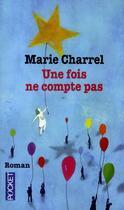 Couverture du livre « Une fois ne compte pas » de Marie Charrel aux éditions Pocket