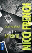 Couverture du livre « Cruel vendredi ; la fin approche » de Nicci French aux éditions Pocket