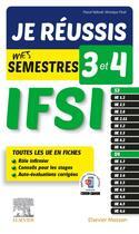 Couverture du livre « Je réussis mes semestres 3 et 4 ; IFSI ; tous les UE en fiches » de Pascal Hallouet et Veronique Yhuel aux éditions Elsevier-masson