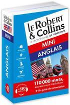 Couverture du livre « LE ROBERT & COLLINS ; MINI ; dictionnaire anglais » de Collectif aux éditions Le Robert