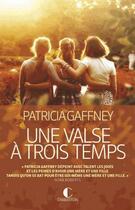 Couverture du livre « La valse à trois temps » de Patricia Gaffney aux éditions Charleston