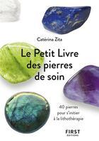 Couverture du livre « Pierres de soin » de Caterina Zita aux éditions First