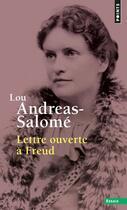Couverture du livre « Lettre ouverte à Freud » de Lou Andreas-Salome aux éditions Points
